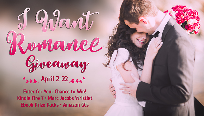 I Want Romance Giveaway: April 2-22 (2018)