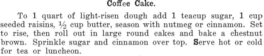 Kristin Holt | Vintage Coffee Cake. Coffee Cake recipe from Kentucky Receipt Book by marh Harris Frazer, published in 1903.