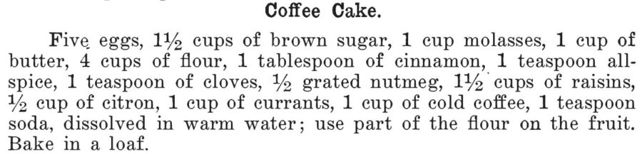 Kristin Holt | Vintage Coffee Cake. Coffee Cake Loaf recipe, from Kentucky Receipt Book by mary Harris Frazer, 1903.