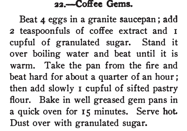 Kristin Holt | Vintage Coffee Cake. Coffee Gems recipe, flavored with coffee extract. Published in 365 Cakes and Cookies, 1904.