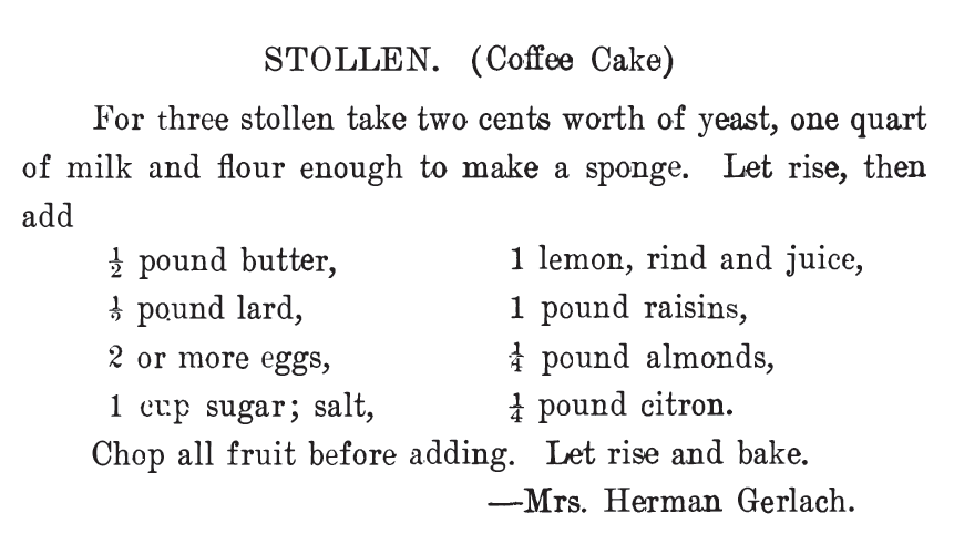Kristin Holt | Vintage Coffee Cake. Stollen (Coffee Cake) recipe, published in The West Bend Cook Book, 1908.