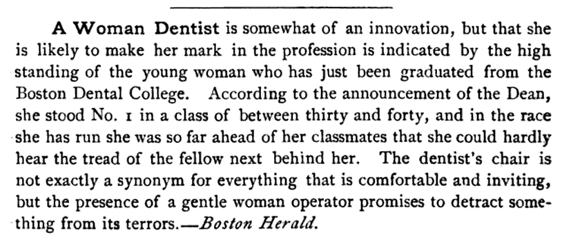 Kristin Holt | Female Dentists (1889): Man Haters Without Maternal Instincts. A Woman Dentist is somewhat of an innovation... from Boston Herald.