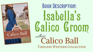 Kristin Holt | Book Description: Isabella's Calico Groom