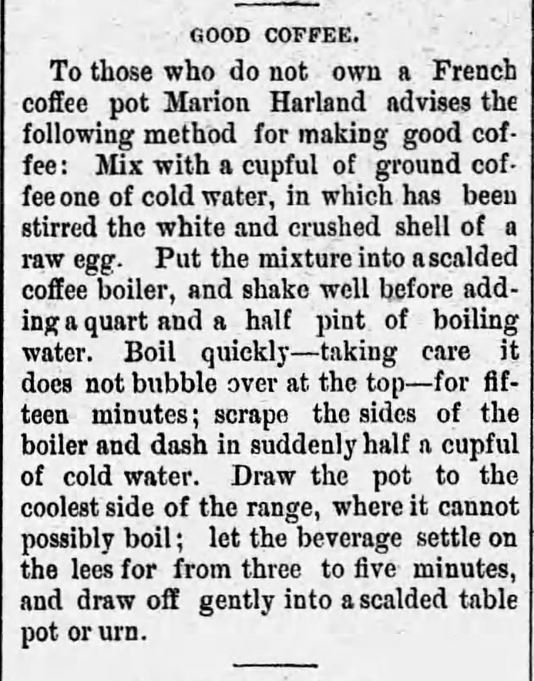 "Kristin Holt | Victorian Coffee: ""Good Coffee"", and how to make it, from Alabama Beacon newspaper of Greensboro, Alabama on May 27, 1890."