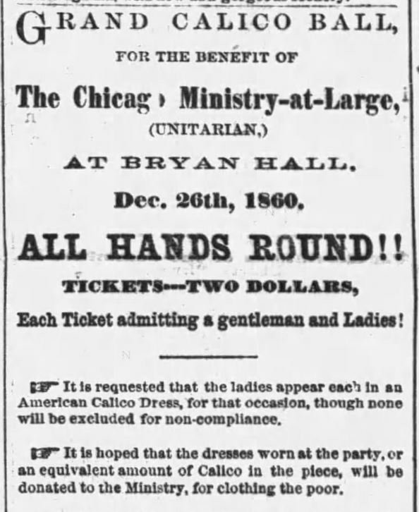Kristin Holt | What is a Calico Ball? Grand Calico Ball for the Benefit of The Chicago Ministry-at-Large (Unitarian) announced in Chicago Tribune of Chicago, Illinois, December 18, 1860. Part 1 of 2.