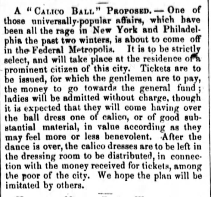 "Kristin Holt | Calico Balls: The Fashionable Thing of the Late 19th Century. ""A Universally Popular Affair""--dresses to be left in the dressing room after the event. Published in National Republican of Washington, District of Columbia on January 23, 1861."