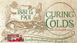 Kristin Holt | Curing Colds, 1881 to 1901