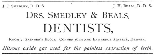 Kristin Holt | Late Victorian Dentistry: Ultra Modern! Two dentists advertise in a Denver, CO cookbook, 1883. Nitrous Oxide Gas touted for painless extraction.