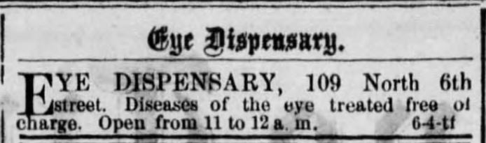 Kristin Holt | Victorian Medical and Dental Dispensaries: Really? It's Free? Eye Dispensary, advertised in the Reading Times of Reading, PA on August 4, 1877.