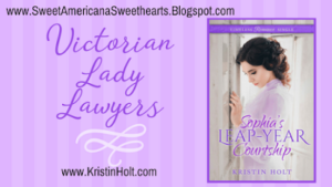 Kristin Holt | Victorian Lady Lawyers. Related to Victorian Attitudes: The Weaker Sex & Education.