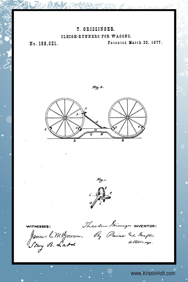 Kristin Holt | Snow Tires for 19th Century Wagons: Sled Runners. Image of T. Grissinger's Sleigh-Runners for Wagons, U.S. Patent No. 188,621, patented March 20, 1877.