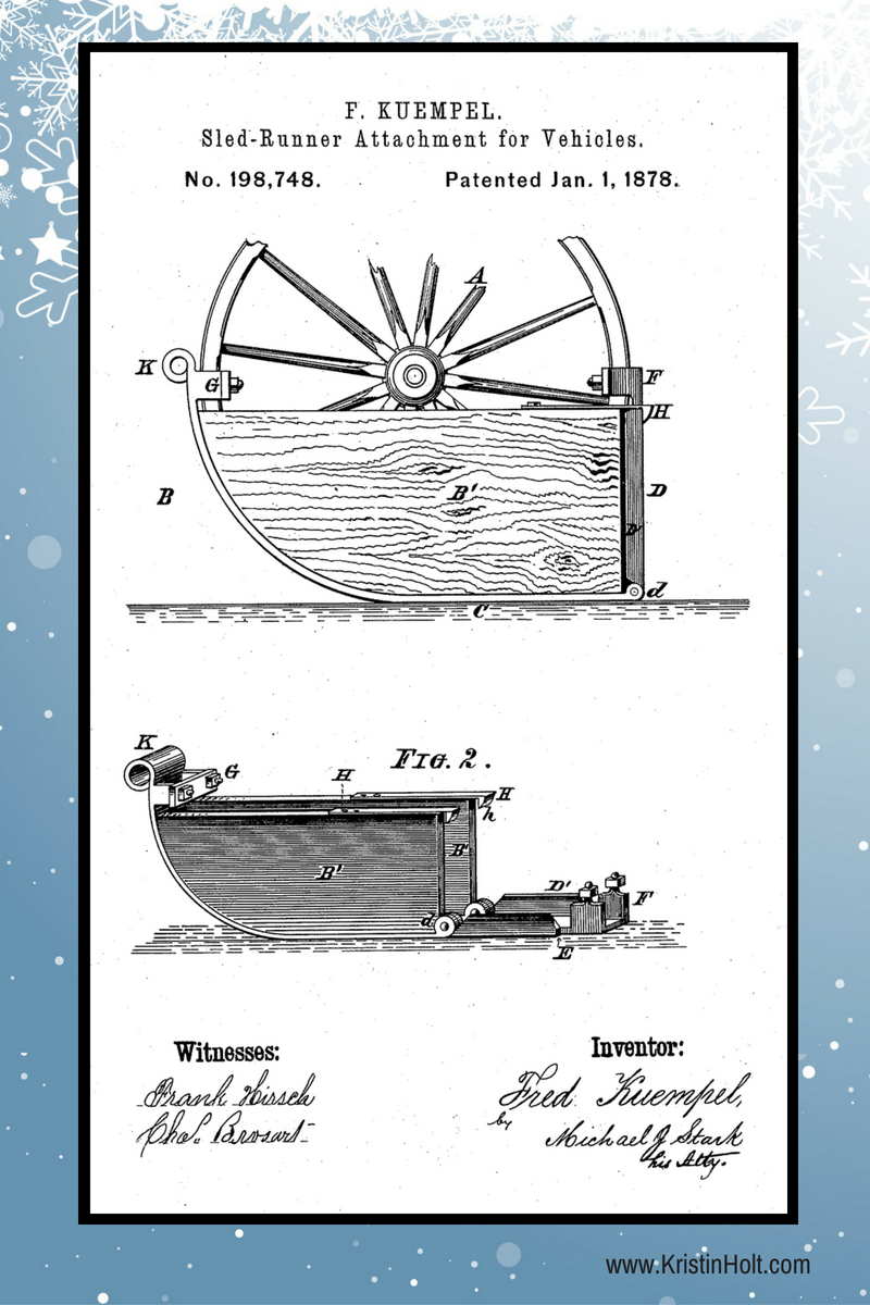 Kristin Holt | Snow Tires for 19th Century Wagons: Sled Runners. Image of F. Kuempel's Sled-Runner ATttachment for Vehicles, U.S. Patent No. 198,748, patented Jan. 1, 1878.