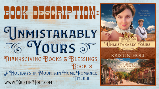 Kristin Holt | Book Description, Unmistakably Yours