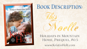Kristin Holt | Book Description: This Noelle
