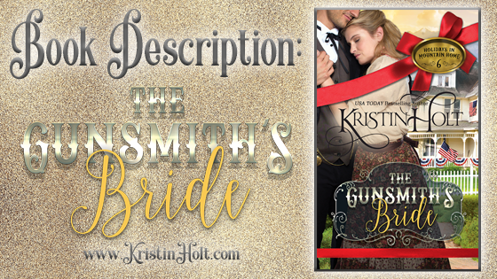 Kristin Holt Book Description: The Gunsmith's Bride, related to Victorian Americans Celebrate Independence Day