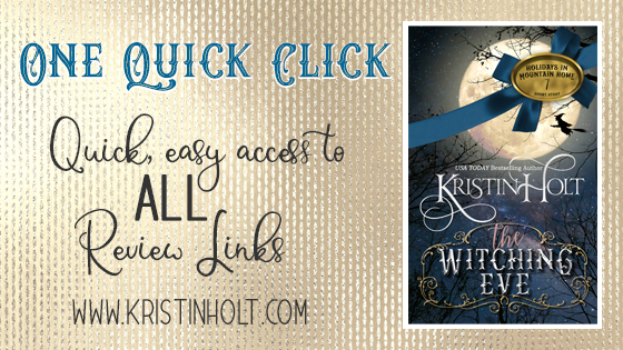 One Quick Clikc: The Witching Eve by USA Today Bestselling Author Kristin Holt.