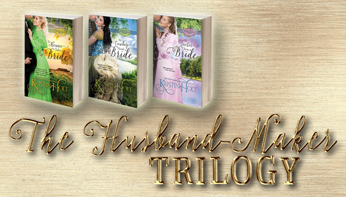 Kristin Holt | The Husband-Maker Trilogy