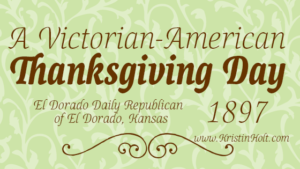 Kristin Holt | A Victorian-American Thanksgiving Day 1897