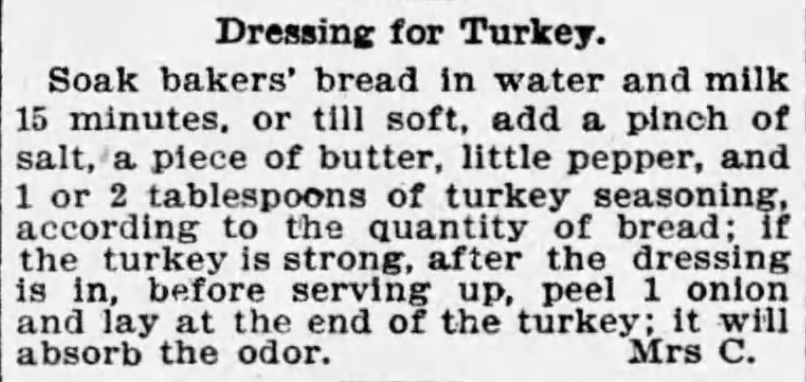 Kristin Holt | Victorian America's Thanksgiving Recipes - Victorian Thanksgiving Dinner Recipes - Dressing for Turkey. The Boston Globe of Boston, Massachusetts. November 27, 1895.