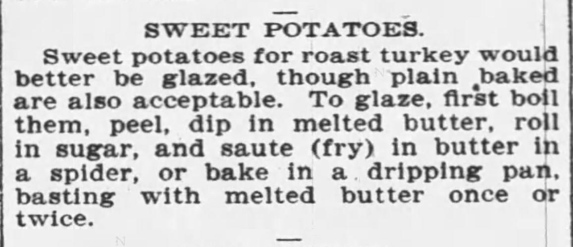 Kristin Holt   Victorian America's Thanksgiving Recipes - Sweet Potatoes. The Buffalo Enquirer of Buffalo, New York. December 21, 1900.