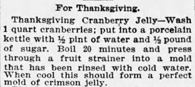 Kristin Holt | Victorian America's Thanksgiving Recipes - Cranberry Jelly. The Boston Globe of Boston, Massachusetts. November 27, 1895.
