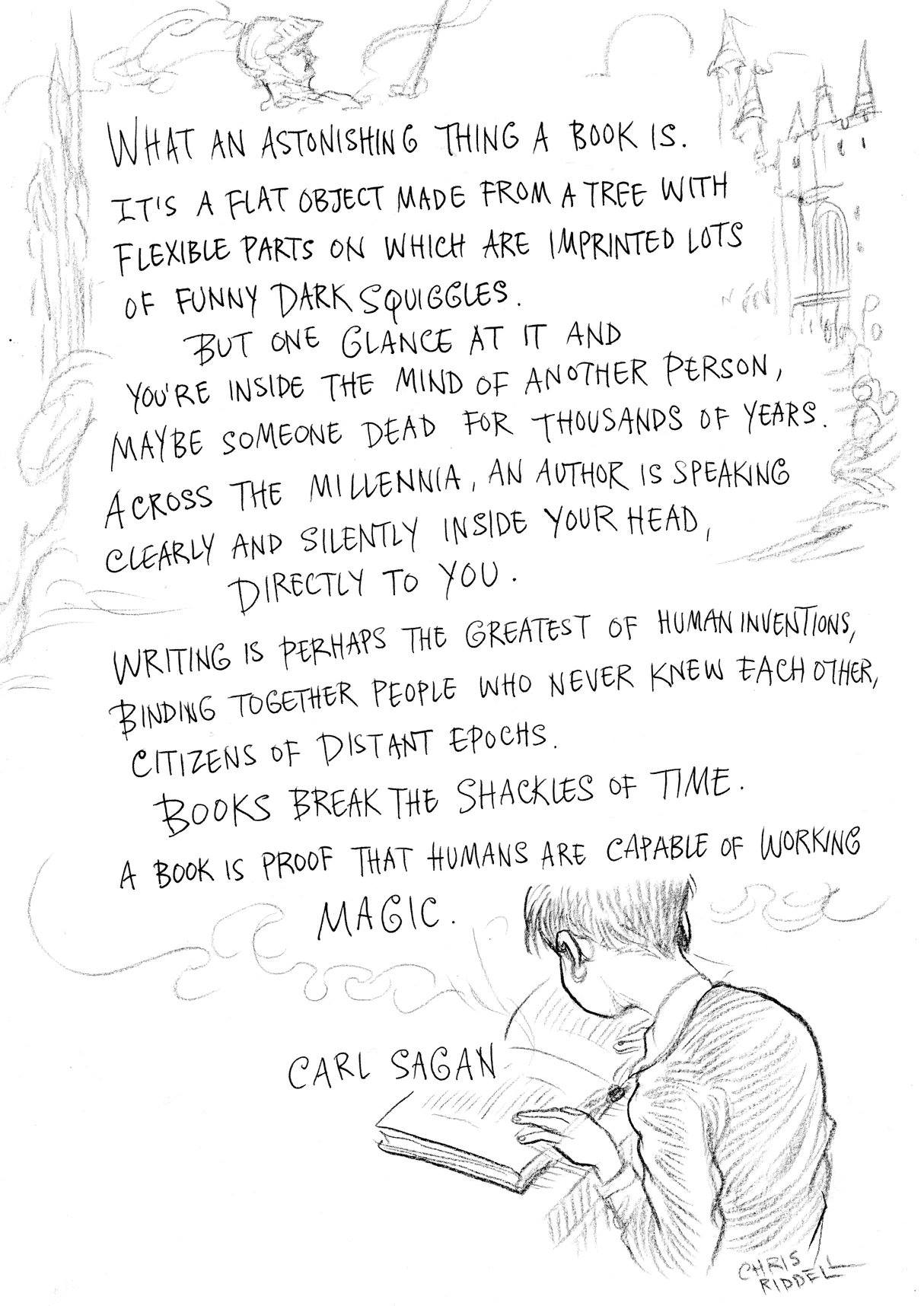 "Kristin Holt | Carl Sagan : ""What an astonishing thing a book is!... A book is  proof that humans are capable of working magic."""