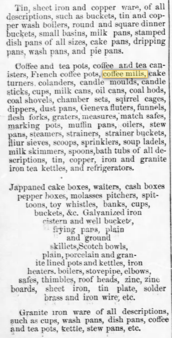 Kristin Holt | Victorian Coffee. Coffee Mills are sold among myriad other housekeeping necessities, advertised in The Atchison Daily Champion of Atchison, Kansas on May 1, 1879.