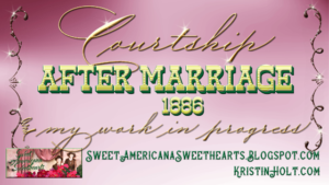 Link to: Courtship After Marriage, 1886 (and my Work in Progress: The Silver-Strike Bride)