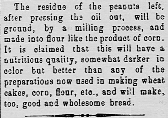 Kristin Holt | Peanut Butter in Victorian America. Newspaper Article: Peanut Products,, Part 2 of 2. From The Watchman and Southron of Sumter, South Carolina. April 19, 1899.
