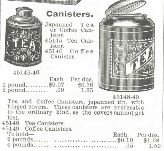 Kristin Holt | Victorian Coffee. Tea and Coffee Canisters, advertised in the Montogomery Ward Spring and Summer Catalog no. 57, of 1895.