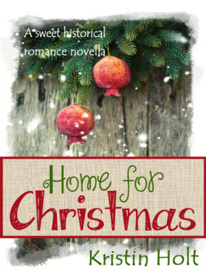 Former Cover Art image: Home For Christmas by Kristin Holt.