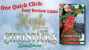 Kristin Holt | One Quick Click: Maybe This Christmas