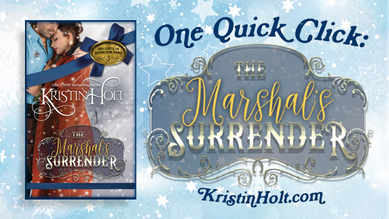 One Quick Click: The Marshal's Surrender by Kristin Holt