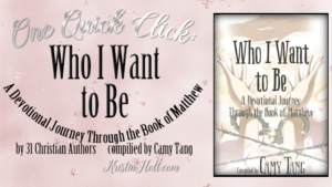 One Quick Click: Who I Want to Be