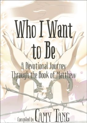 Book Cover: Who I Want To Be: A Devotional Journey Through the Book of Matthew, by 31 Christian Authors, Including Kristin Holt.