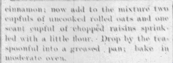 Kristin Holt | Victorian Oatmeal Raisin Cookies: Oatmeal Cookies WITH Raisins, Part 2 of 2. The Journal-Times of Racine, Wisconsin on December 22, 1900.