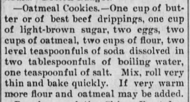 Kristin Holt | Victorian Oatmeal Cookies (with beef drippings instead of butter, and with brown sugar). Published in Daily Sentinel of Junction City, Kansas on March 27, 1895.