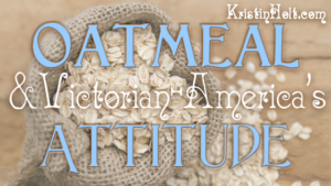 Link to Oatmeal & Victorina-America's Attitude by Author Kristin Holt.tudes about Oatmeal...