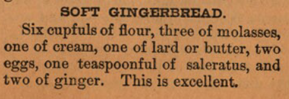 Kristin Holt | Victorian Gingerbread Recipes - Soft Gingerbread. Dr. Sloan's Cook Book and Advice to Housekeepers, 1905.
