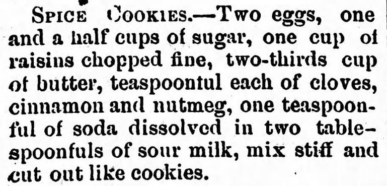 Kristin Holt | Victorian Oatmeal Raisin Cookies. Spice Cookies with Raisins (but no oats), published in The Northern Pacific Farmer of Wadena, Minnesota on May 13, 1880.