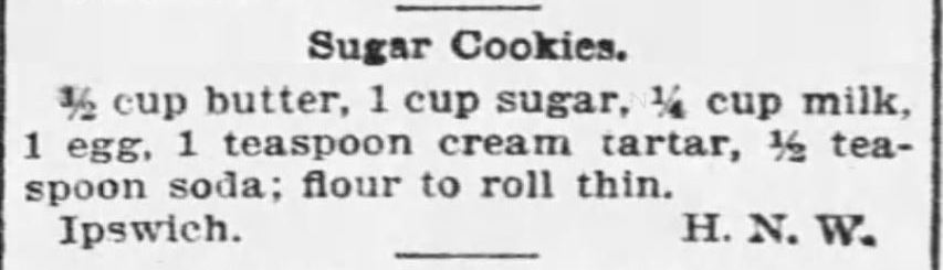 Kristin Holt | Sugar Cookies Recipe from The Boston Globe on September 4, 1895. | Sugar Cookies in Victorian America
