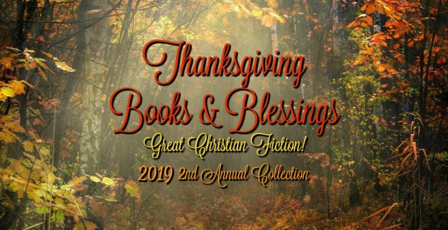 Thanksgiving Books & Blessings, Collection Two for 2019. Please Join us on Facebook!