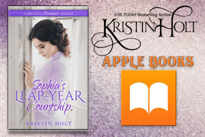 Kristin Holt | Review on Apple Books: Sophia's Leap-Year Courtship