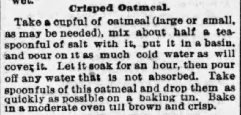 Kristin Holt | Crisped Oatmeal Recipe (Like crackers? Like cold cereal?) Published in The Boston Globe on January 22, 1893.