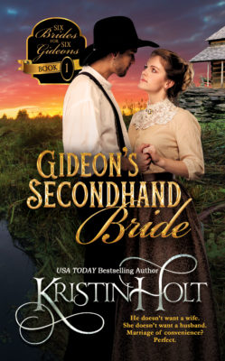 Book Cover Image: Gideon's Secondhand Bride by Kristin Holt, USA Today Bestselling Author.