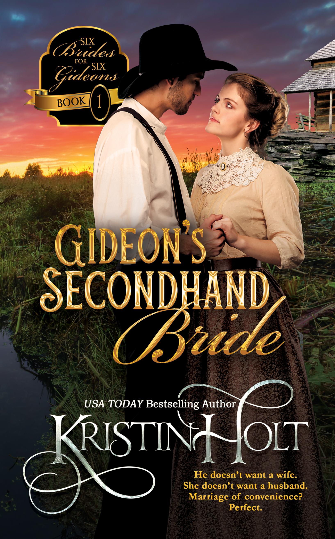 Kristin Holt | eBook Cover Art : Gideon's Secondhand Bride