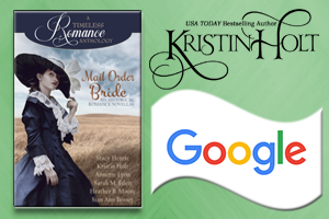 Kristin Holt | Review on Google - Mail Order Bride Collection: A Timeless Romance Anthology