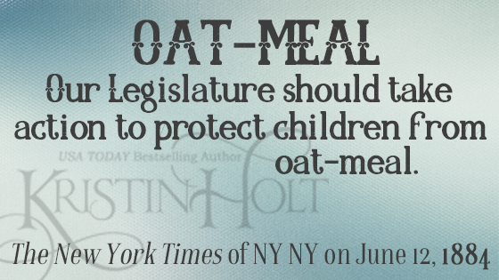 Kristin Holt | Oatmeal: Protect the Children, 1884