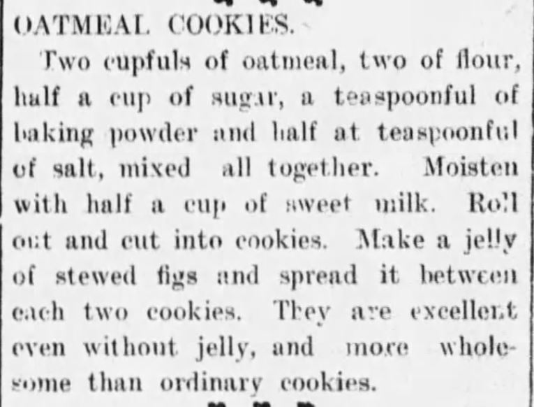Kristin Holt | Oatmeal cookies with Fig Filling, published in Chillicothe Gazette of Chillicothe, Ohio on February 7, 1903.