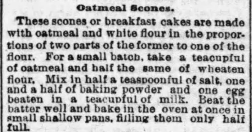 Kristin Holt | Oatmeal Scones Recipe published in The Boston Globe of Boston, Massachusetts on January 22, 1893.